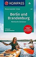 KOMPASS Wasserwanderatlas Berlin und Brandenburg 1:100 000: Maerkische Gewaesser