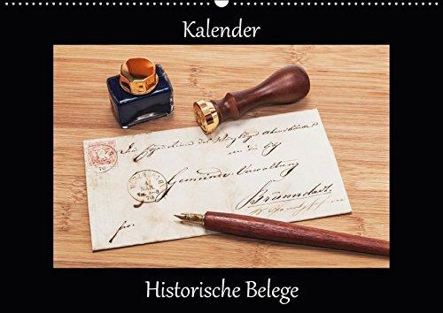 Historische Belege (Wandkalender 2017 DIN A2 quer): Ein Kalender mit schön arrangierten Fotografien alter Rechnungen, Quittungen und amtlicher ... (Monatskalender, 14 Seiten ) (CALVENDO Kunst)