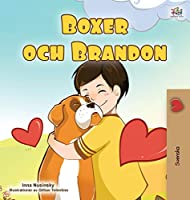 Boxer and Brandon (Swedish Children's Book) (Swedish Bedtime Collection)