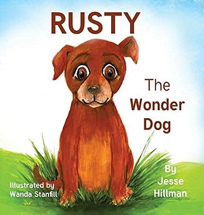 Rusty The Wonder Dog