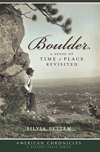Boulder: A Sense of Time & Place Revisited (American Chronicles) (English Edition)