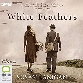 White Feathers                   By:                                                                                                                                 Susan Lanigan                               Narrated by:                                                                                                                                 Amy De Bruhn                      Length: 11 hrs and 38 mins     3 ratings     Overall 3.7