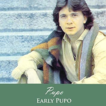 Early Pupo