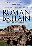 Roman Britain... And Where to Find It