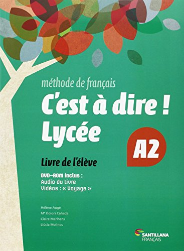 C'EST A DIRE LYCEE A2 ELEVE + DVD - 9788492729661