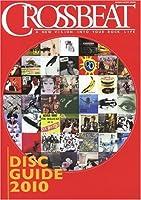クロスビート・ディスクガイド 2010 (シンコー・ミュージックMOOK)