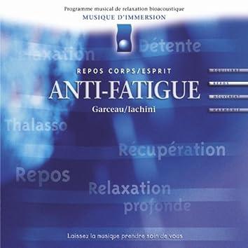Musique d'immersion : Anti-fatigue (Repos corps/esprit)