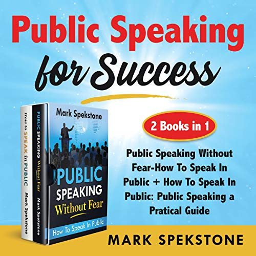 Public Speaking for Success (2 Books in 1) cover art