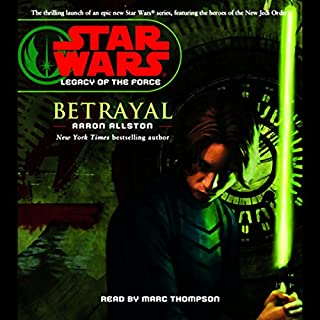 Star Wars: Legacy of the Force #1: Betrayal                   By:                                                                                                                                 Aaron Allston                               Narrated by:                                                                                                                                 Marc Thompson                      Length: 6 hrs and 5 mins     173 ratings     Overall 4.5