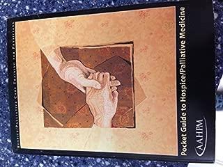 Pocket Guide to Hospice/Palliative Medicine (Hospice/Palliative Care Training for Physicians)