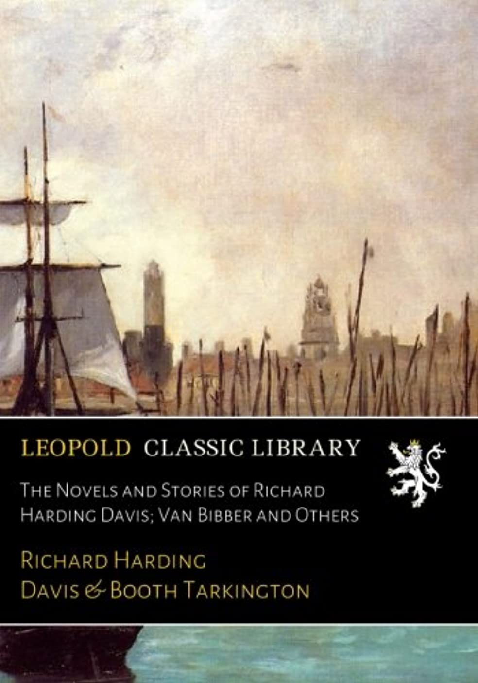 明確に脚本ラベThe Novels and Stories of Richard Harding Davis; Van Bibber and Others