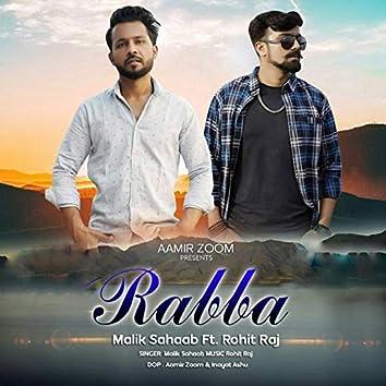 Rabba (feat. Rohit Raj)