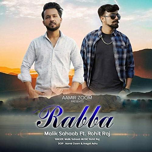 Malik sahaab feat. Rohit Raj