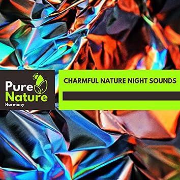 Charmful Nature Night Sounds