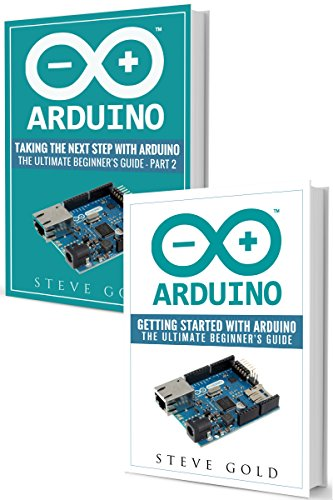 Arduino: Mastering Basic Arduino: The Complete Beginner's Guide To Arduino (Arduino 101, Arduino sketches, Complete beginners guide, Programming, Raspberry ... Ruby, html, php, Robots) (English Edition)