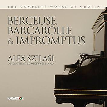 Chopin: Berceuse, Barcarolle & Impromptus