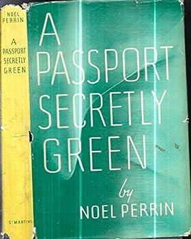 Hardcover 1961 FIRST EDITION NON-FICTION NOEL PERRIN PASSPORT SECRETLY GREEN DJ GIFT IDEA Book