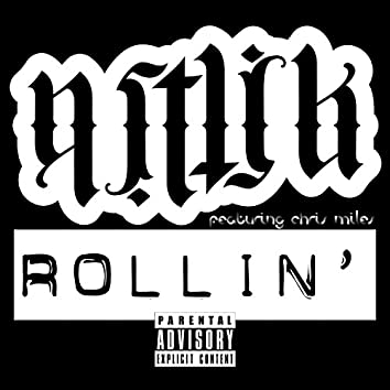 Rollin' (feat. Chris Miles)