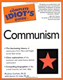 The Complete Idiot's Guide to Communism