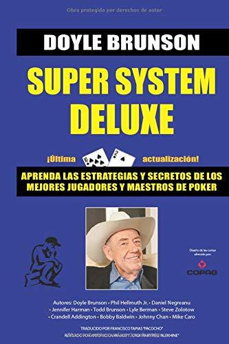 Super System Deluxe: La biblia de poker: 1 (Biblioteca Pensar Poker)