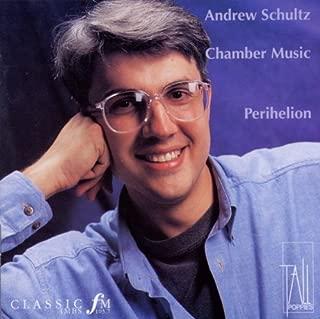 Schultz Andrew: Chamber Music