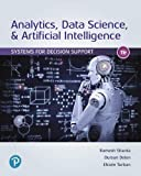 Analytics, Data Science, & Artificial Intelligence: Systems for Decision Support
