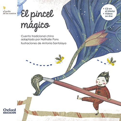 El pincel mágico (El Jardín de Los Libros)