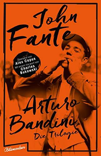 Arturo Bandini: Die Trilogie (German Edition)