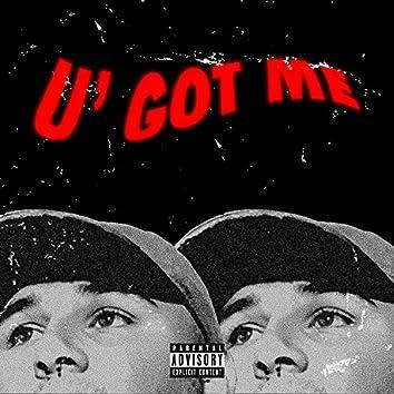 U' Got Me (feat. Fresh Sou L)