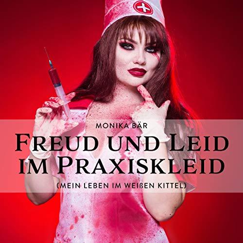 Freud und Leid im Praxiskleid Titelbild