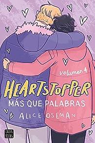 Heartstopper 4. Más que palabras par Alice Oseman