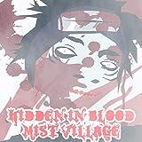 Hidden In Blood Mist Village [Explicit]