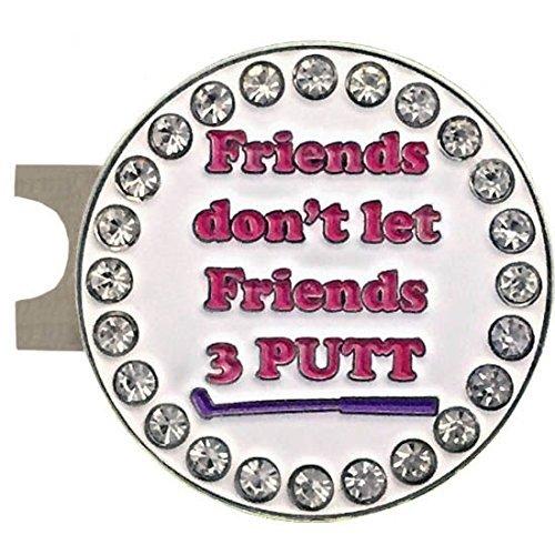 Don't Let Friends 3 Putt Golf Ball Marker