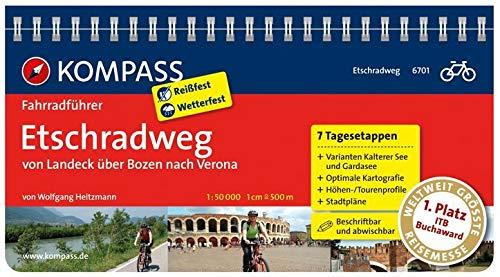 Guida cicloturistica n. 6701. Etschradweg von Landeck über Bozen nach Verona. Ediz. a spirale: Fietsgids 1:50 000