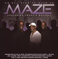 An All Star Tribute to Maze by Maze (2011-04-28)