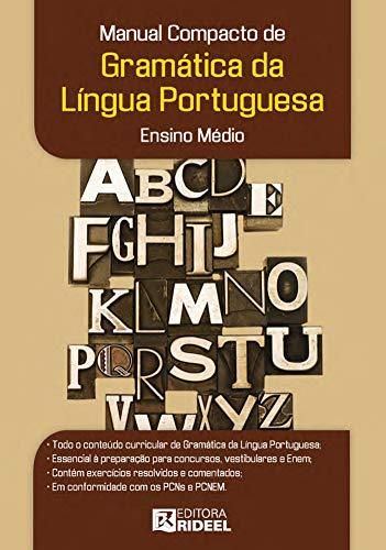 Manual compacto de gramática da língua portuguesa - Ensino Médio