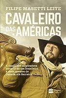 O cavaleiro das Américas