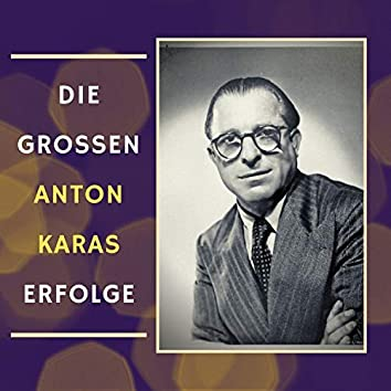 Die Grossen Anton Karas Erfolge