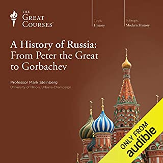 A History of Russia: From Peter the Great to Gorbachev cover art