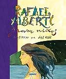 Rafael Alberti (Poesía Para Niños)