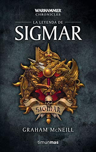 Time of legends Omnibus nº 01/03 La leyenda de Sigmar (Warhammer Chronicles)