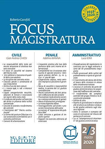 Focus magistratura. Concorso magistratura 2020: Civile, penale, amministrativo