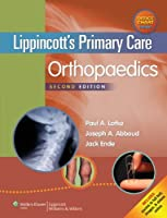 Lippincott's Primary Care Orthopaedics by Paul A. Lotke MD Joseph A. Abboud MD Jack Ende MD(2013-08-03)