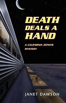 Death Deals a Hand: A California Zephyr Mystery by [Janet Dawson]