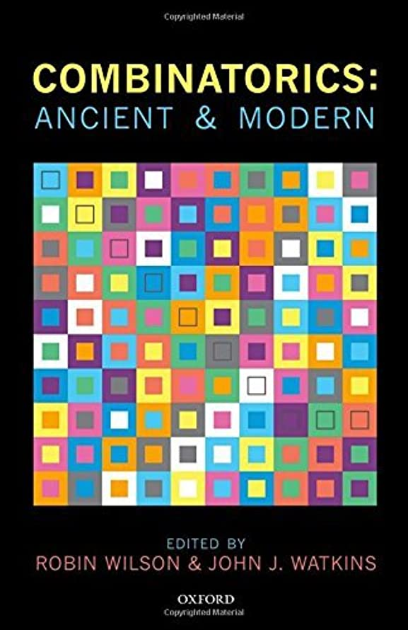 Combinatorics: Ancient & Modern (2015-04-26)