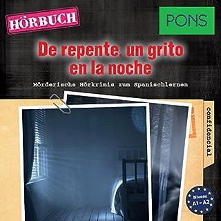 De repente un grito en la noche (PONS Hörkrimi Spanisch) Titelbild