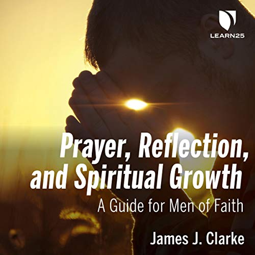 Prayer, Reflection, and Spiritual Growth copertina