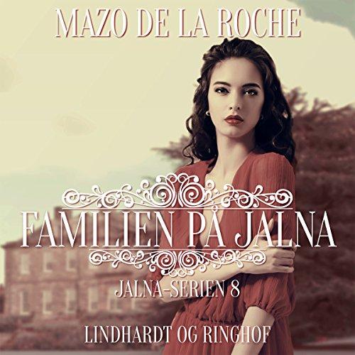 Familien på Jalna audiobook cover art