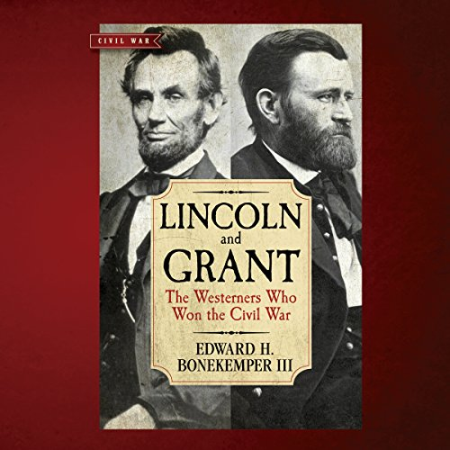 Lincoln and Grant audiobook cover art