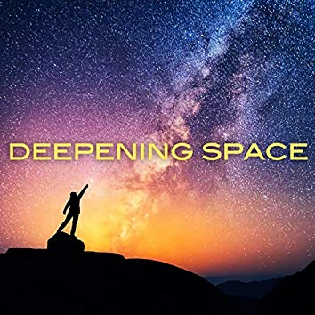 Deepening Space